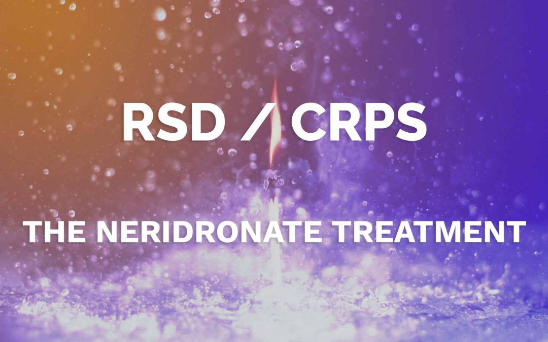 CRPS Treatment: Neridronate