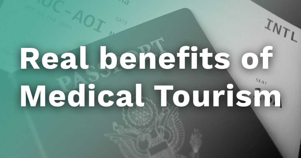 real benefits for patients medical tourism